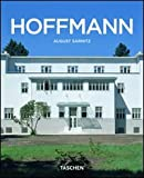 August Sarnitz: Josef Hoffmann 1870-1956