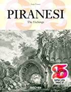 Piranesi: Complete Etchings by Luigi Ficacci