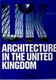 Jodidio, Philip: Architecture in the United Kingdom (Spanish Edition)
