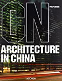 Jodidio, Philip: ARCHITECURE IN CHINA 0101107