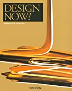 Design Now! by Charlotte Fiell