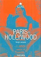 Paris-Hollywood (TASCHEN Icons Series) by…