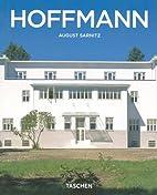 Josef Hoffmann 1870-1956 : L univers de la…