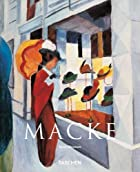 August Macke : 1887 - 1914 by Anna Meseure