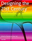 Fiell, Charlotte J.: Designing the 21st Century
