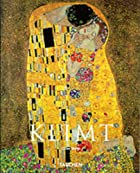 Gustav Klimt: 1862-1918 (Basic Art) by…