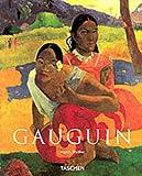 Walther, Ingo F: Paul Gauguin: 1848-1903 the Primitive Sophisticate (Basic Art)