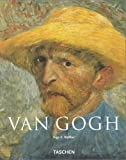 Walther, Ingo F.: Vincent Van Gogh: 1853-1890, Vision and Reality