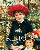 Pierre-Auguste Renoir, 1841-1919: A Dream of…