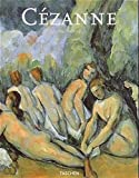 Düchting, Hajo: Paul Cezanne. Natur wird Kunst. 1839 - 1906. (French Edition)