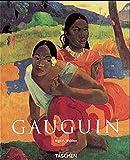 Ingo F. Walther: Paul Gauguin 1848-1903.