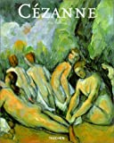 Duchting, Hajo: Paul Cezanne 1839-1906: Nature into Art