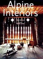 Alpine Interiors/Alpen Interieurs/Interieurs…