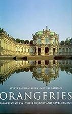 Orangeries (Evergreens) by Sylvia…