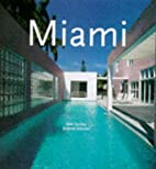 Miami: Trends and Traditions by Roberto…