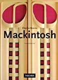 Fiell, Charlotte: Charles Rennie Mackintosh: (1868-1928)