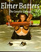 Elmer Batters - The Caruska Sittings by…