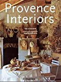 Muthesius, Angelika: Provence Interiors =Interieurs De Provence: Interieurs De Provence