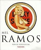 Mel Ramos: Pop Art Images by Robert…