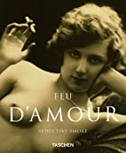 Feu D'Amour: Seductive Smoke (Albums) by…