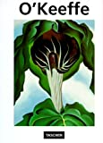 O&#39;Keeffe, Georgia: Georgia O&#39;Keeffe 1887-1986: Flowers in the Desert