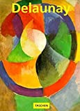 Hajo Duchting: Robert and Sonia Delaunay: The Triumph of Color