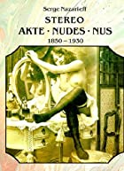 The Stereoscopic Nude: Der Akt in Der&hellip;