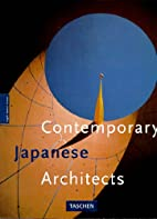 Contemporary Japanese Architects by Dirk…