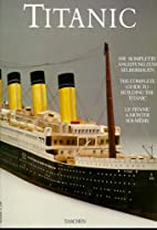 Titanic, The Complete Guide to Building the…