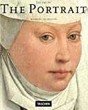 Schneider, Norbert: The Art of the Portrait: Masterpieces of European Portrait-Painting 1420-1670