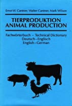 Animal Production: Technical Dictionary…