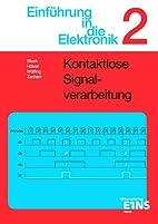 Einführung in die Elektronik, Bd.2,…