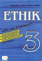 Ethik, Bd.3, Klasse 13 by W. Schwoerbel