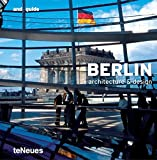 Uffelen, Chris Van: Berlin: Architecture &amp; Design