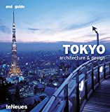 Kunz, Martin Nicholas: Tokyo Architecture &amp; Design