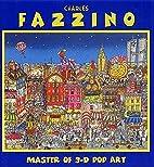 Charles Fazzino: Master of 3D Pop Art by…