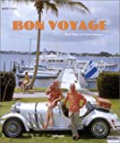 Yapp, Nick: Bon Voyage: An Oblique Glance at the World of Tourism