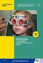 Winkelfehlsichtigkeit: Ein Sammelband by Uwe…