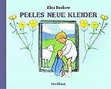 Elsa Beskow: Pelles neue Kleider
