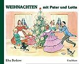 Elsa Beskow: Weihnachten mit Peter und Lotta
