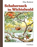 Elsa Beskow: Schabernack im Wichtelwald