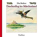 Elsa Beskow: Drachenflug ins Märchenland