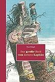 Paul Biegel: Das grosse Buch vom kleinen Kapitän