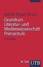 Grundkurs Literatur- und Medienwissenschaft.…