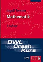BWL-Crash-Kurs Mathematik by Ingolf Terveer