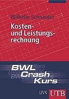 BWL-Crash-Kurs Kosten- und Leistungsrechnung…