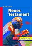 Stefan Alkier: Neues Testament