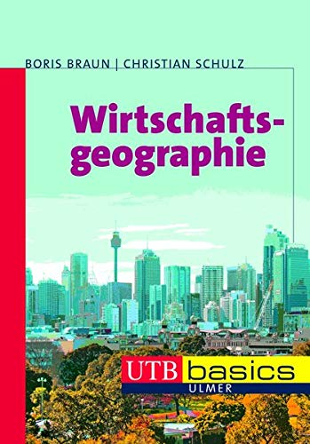 wirtschaftsgeographie-utb-basics-band-3641