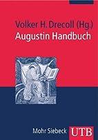Augustin Handbuch: Studienausgabe by Volker…