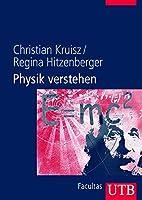 Physik verstehen : ein Lehrbuch für…